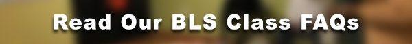 BLS Class FAQ