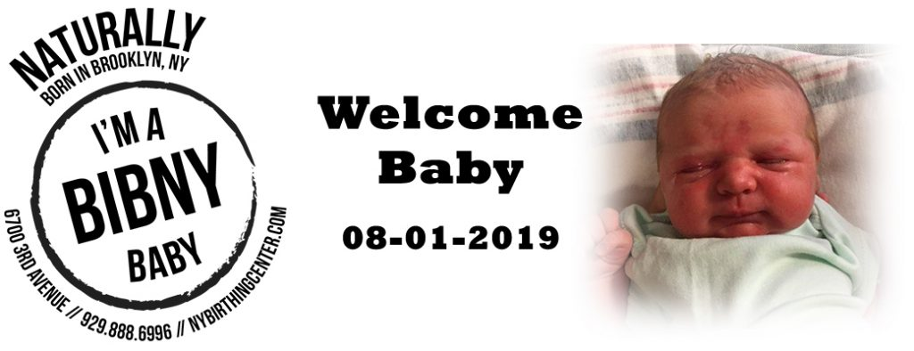 another BIBNY baby born 8-1-2019