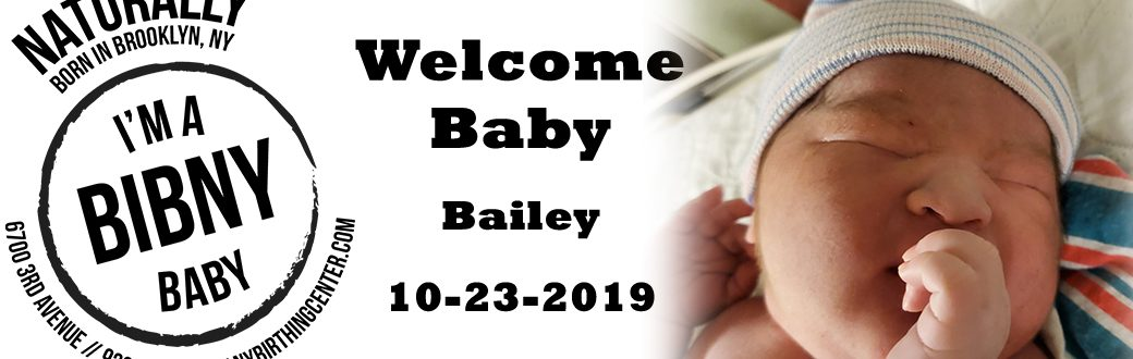 Another BIBNY baby bailey born 10-23-2019