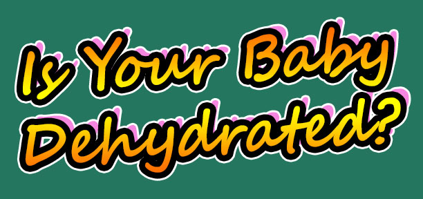 is your baby dehydrated