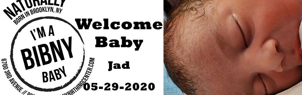 Welcome Baby Jad 5-29-20